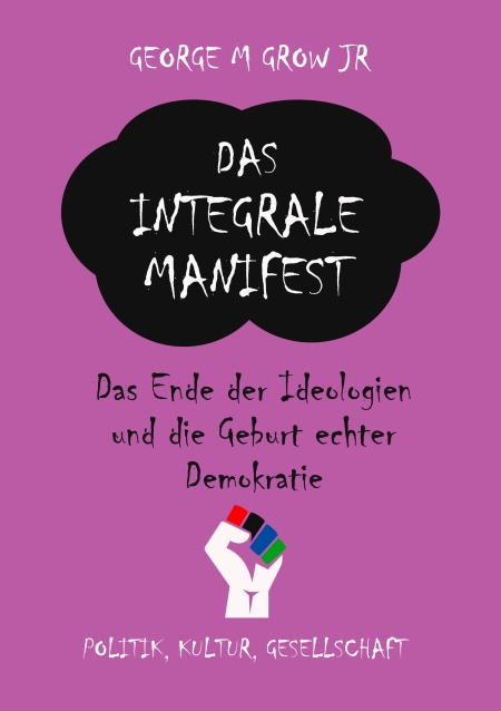 Das integrale Manifest